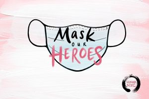"Graphic of ""Mask Our Heroes"" Campaign"