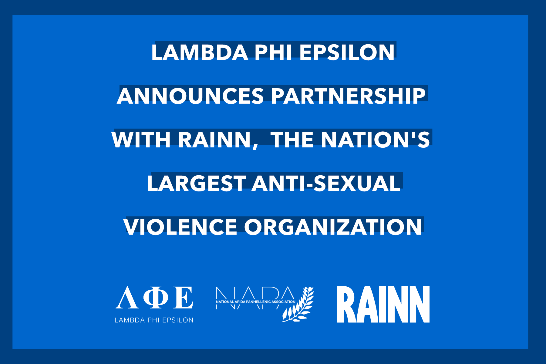 Lambda Phi Epsilon announces partnership with RAINN